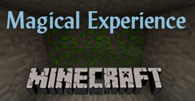 Magical Experience для Minecraft 1.5.1/1.4.7