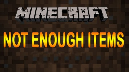 Not Enough Items мод для Minecraft 1.6.2/1.5.2/1.4.7