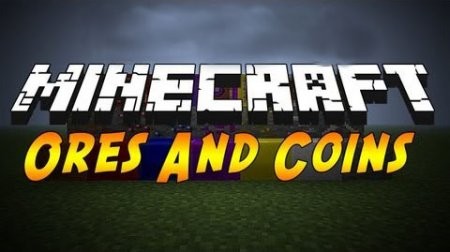 Ores and Coins мод для Minecraft 1.6.2/1.5.2/1.5